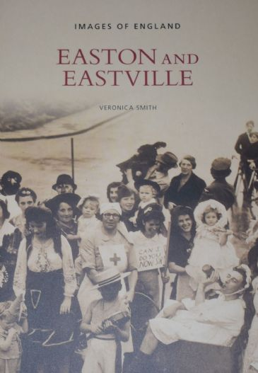 Easton and Eastville, by Veronica Smith